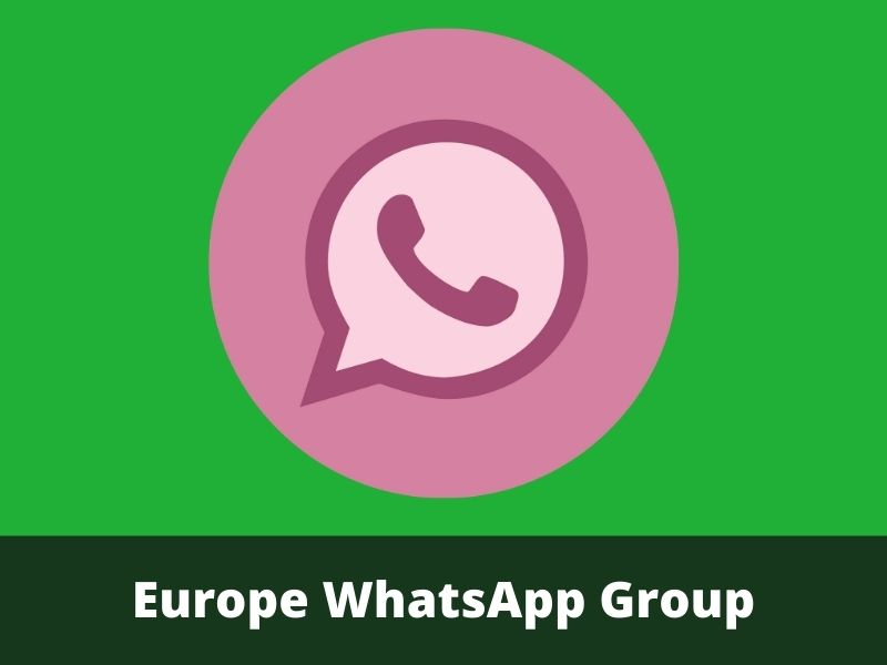 Europe WhatsApp Group Links