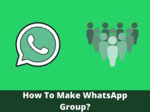 How To Make WhatsApp Group