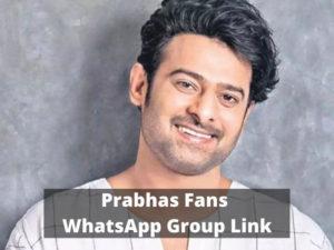 Prabhas Fans WhatsApp Group Links