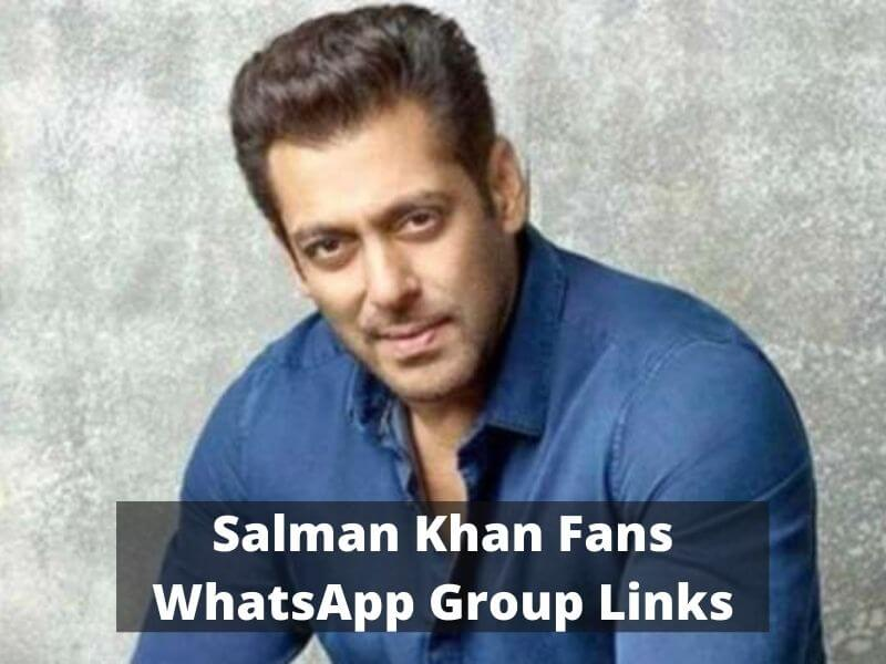 Salman Khan Fans WhatsApp Group Links