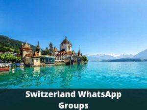Switzerland WhatsApp Group Links