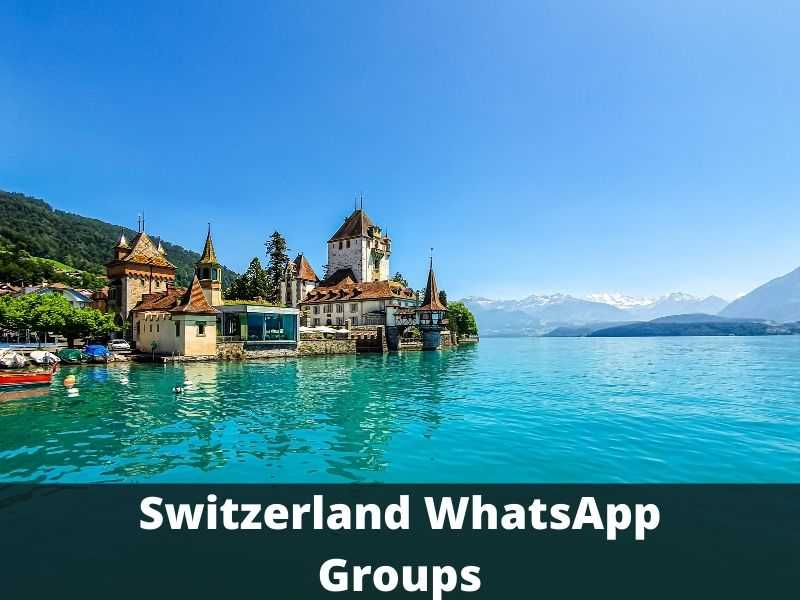 Switzerland WhatsApp Group Links